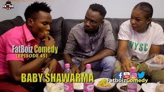 Baby Shawarma (Fatboiz Comedy)
