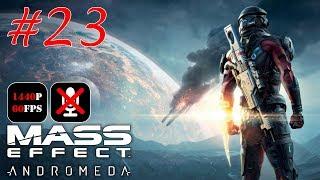 Mass Effect: Andromeda #23 - Оборванные Провода | Покер | Истинное Мастерство