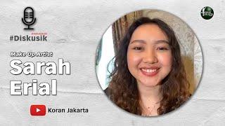 Make Up Simpel Untuk Pemula - Diskusik Bersama Sarah Erial