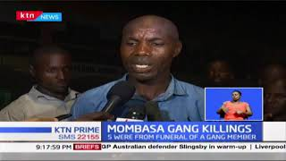 Mombasa Gang Killing: Police kill 2 suspected gang members of Wakali Kwanza