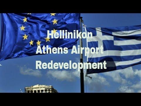 Hellinikon Athens Airport Redevelopment  Greek Real Estate