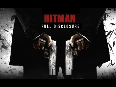 Hitman Absolusion - Full Disclosure - (All deleted, hidden and cut content)