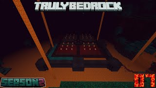 Truly Bedrock Season 2 Episode 7: Starting Our Nether Base
