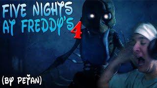FIVE NIGHTS AT FREDDY'S 4 | NEJVĚTŠÍ LEKAČKY !!!!!!!!!!!!! | by PeŤan