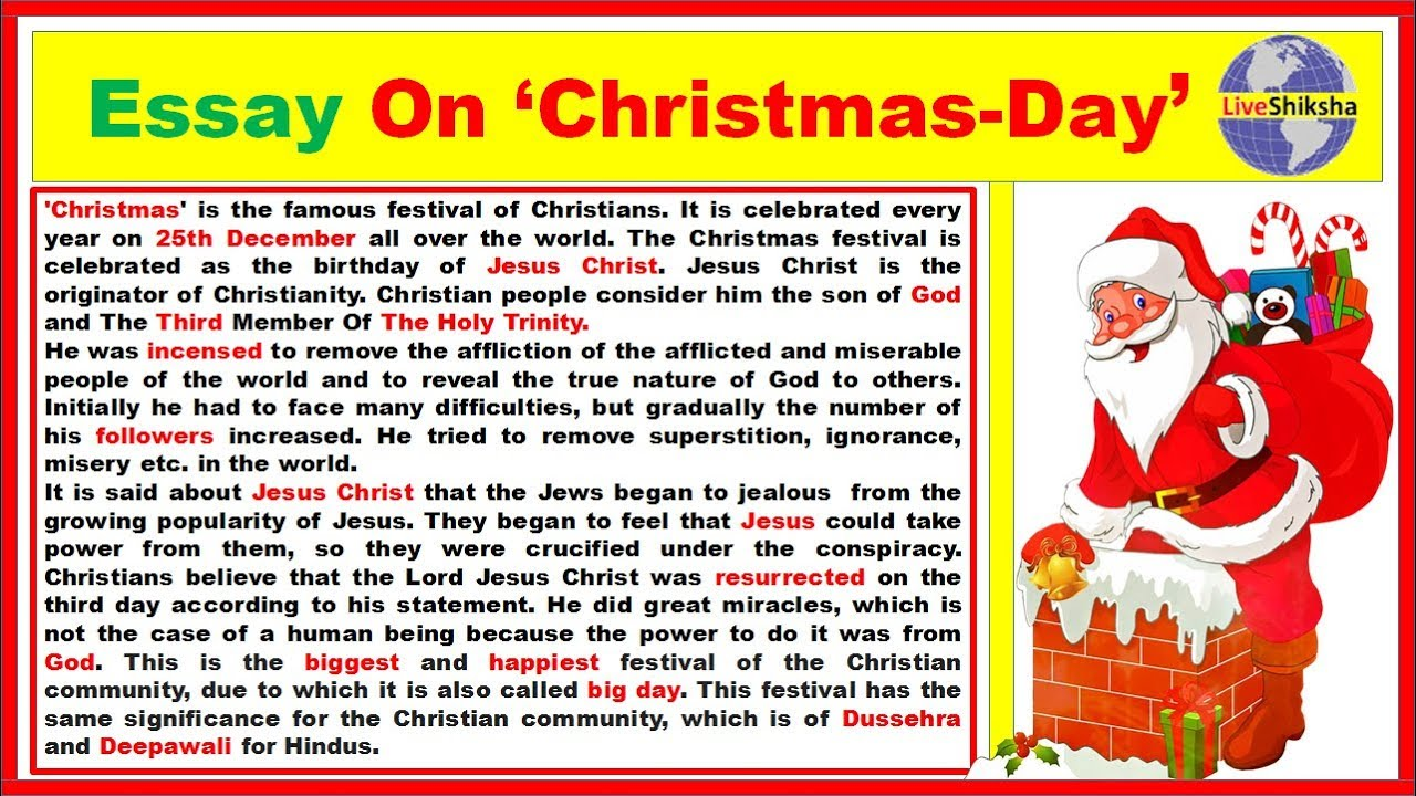 essays of christmas day We celebrate christmas festival on this day short paragraph on christmas category: short essay on christmas festival.