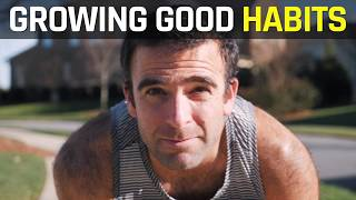 Growing Good HABITS