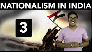 History: Nationalism in India (Part 3)