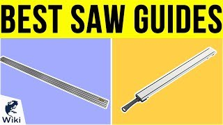 10 Best Saw Guides 2019