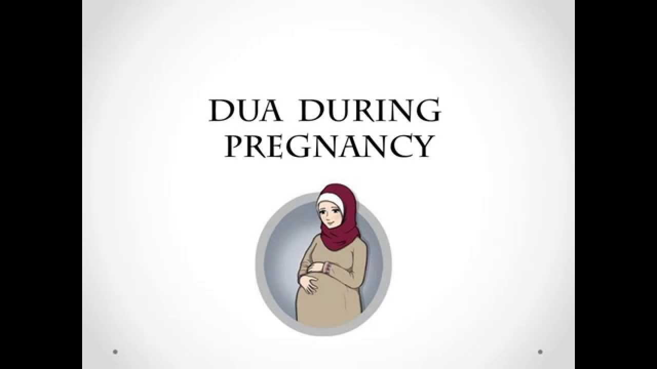 Dua During Pregnancy