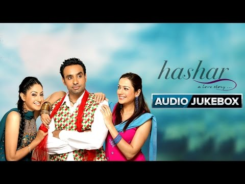 Hashar | Jukebox (Full Songs) | Babbu Mann & Gurline Chopra