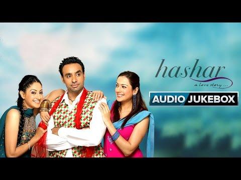 Hashar | Jukebox (Full Songs) | Babbu Mann & Gurline Chopra