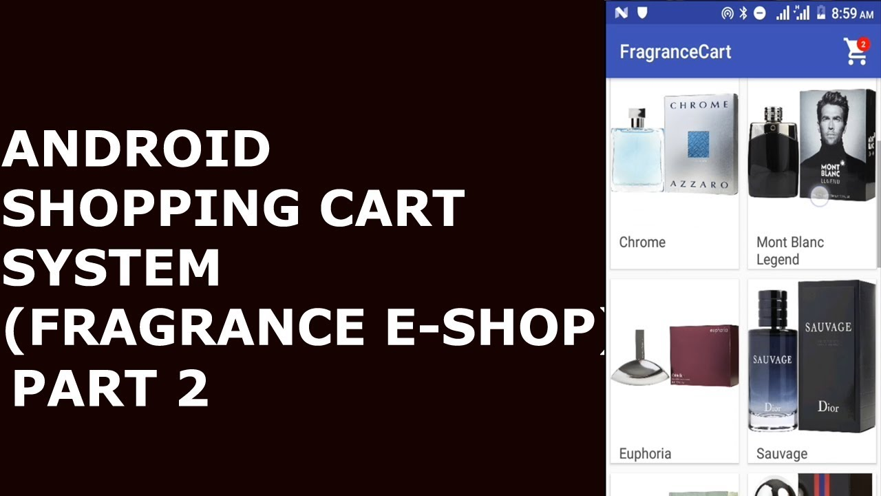 ANDROID SHOPPING CART SYSTEM (Fragrance E-Shop) PT 2