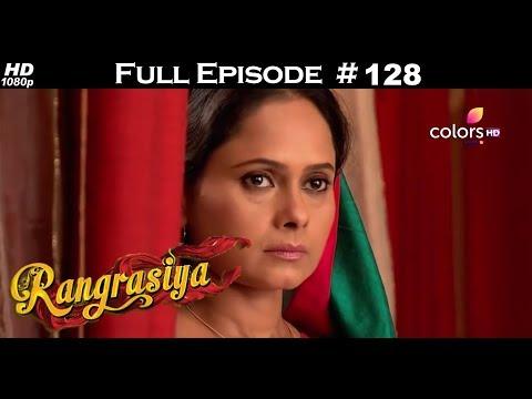 Rangrasiya - Full Episode 128 - With English Subtitles