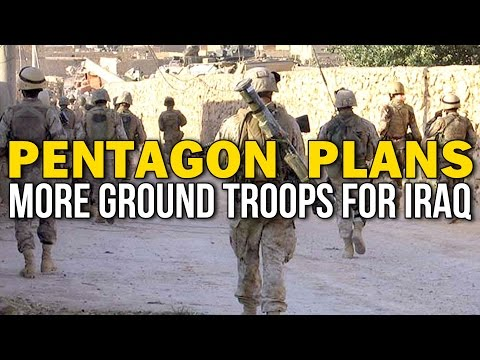 PENTAGON PLANS MORE GROUND TROOPS FOR IRAQ