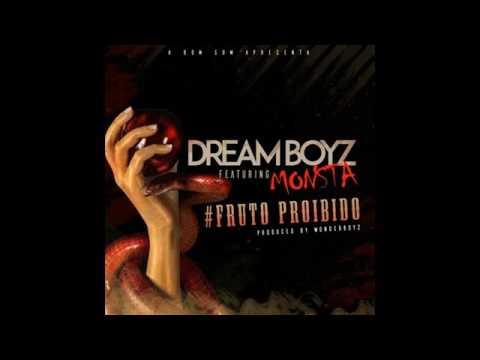 Dream Boys Feat Monsta - Fruto Proibido (Audio)