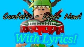Confetti - Right Now! ROBLOX MUSIC VIDEO!