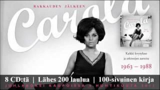 Carola - Rakkauden jälkeen - Juhlaboksi (8cd + kirja) kaupoissa 6.4.2011