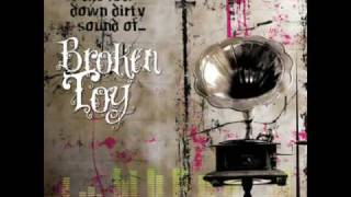 Low Down And Dirty - Broken Toy