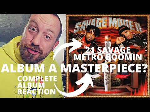 21 Savage & Metro Boomin – Savage Mode 2 (BEST FULL ALBUM REACTION / REVIEW!) Instant Classic!