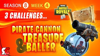 Fortnite WEEK 4 Buried Treasure, Pirate Cannon and The Baller (Season 8 Challenges)