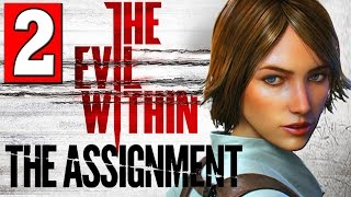 The Evil Within The Assignment Walkthrough Part 2 Full Gameplay DLC Let