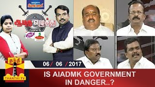 Aayutha Ezhuthu 06-06-2017 Is AIADMK Government in Danger? – Thanthi TV Show