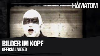 Смотреть клип Hämatom - Bilder Im Kopf