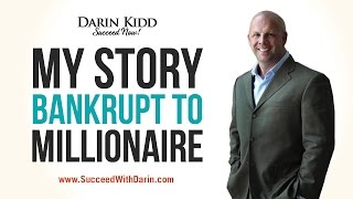 My Story of Encouragement: Bankrupt to Millionaire