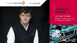 La fin de l'individu ? Voyage de Gaspard Kœnig au pays de l'intelligence artificielle