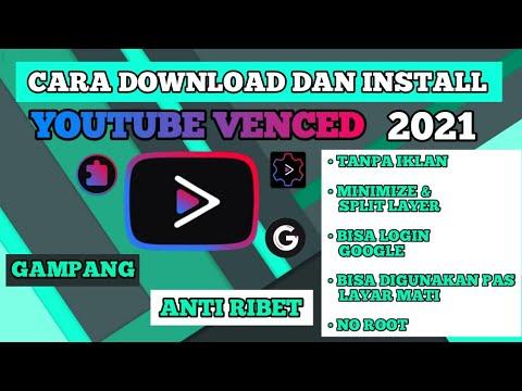 Cara Install Youtube Venced Terbaru 2021 | Youtube Tanpa Iklan