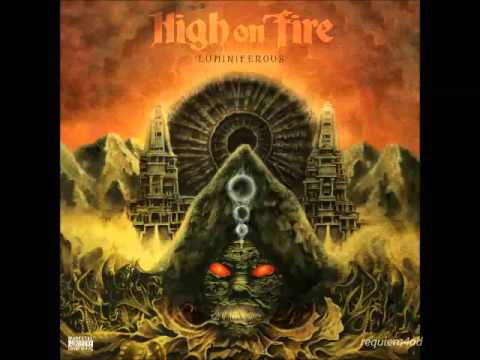 High On Fire - Luminiferous (full album)