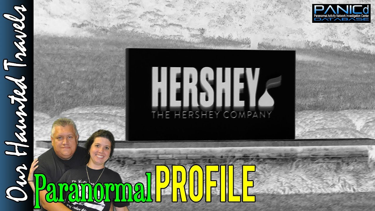 Visiting Hershey Pennsylvania by: PANICdVideos - Our Haunted Travels
