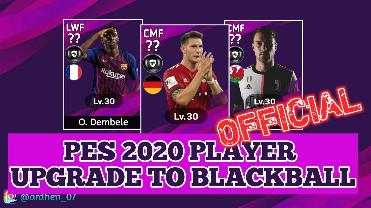 PES 2020 | OFFICIAL UPGRADE TO BLACKBALL