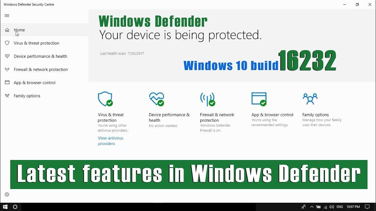 Windows 10 build 16232 new features in Windows Defender antivirus.