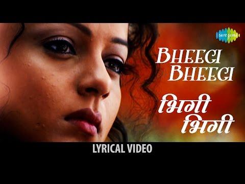 Bheegi Bheegi Song With Lyrics | भीगी भीगी गाने के बोल | Gangster | Emraan Hashmi | Kangana | Shiney