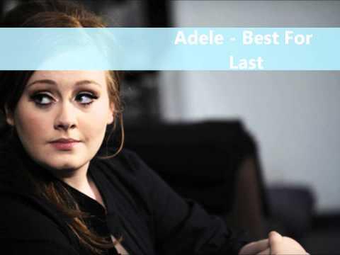 Adele - Best For Last