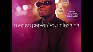 "Maceo Parker -  Soul Classics   [LIVE ] ""Higher Ground"""