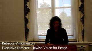 Jewish Voice for Peace Congressional Briefing - Rebecca Vilkomerson