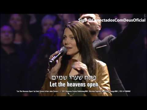Let The Heavens Open  International Worship Leaders  Bless Weekend Outreach Weekend