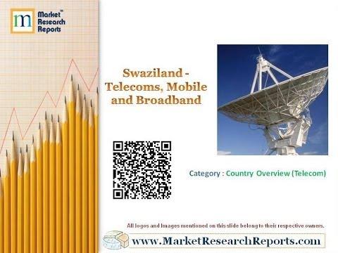 Swaziland - Telecoms, Mobile and Broadband