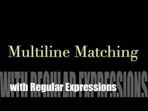 Multiline Matching