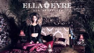 Watch music video: Ella Eyre - All About You