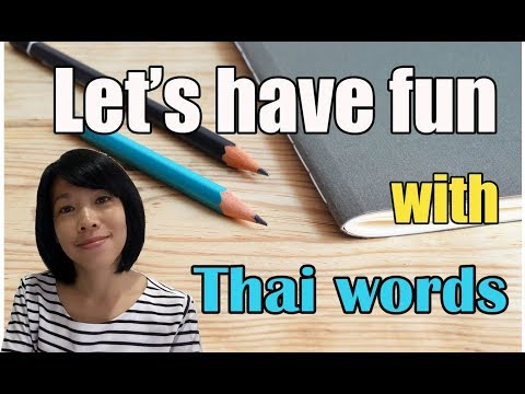 Learn Thai language with BO : Let's have fun with Thai words (1)