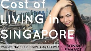 Cost of Living in SINGAPORE 🇸🇬