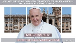 2017.10.12 - Holy Mass for the Centenary of the Congregation for Oriental Churches