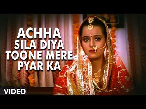 Achha Sila Diya Toone Mere Pyar Ka [Full...