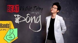 Đông » Vũ Cát Tường ✎ acoustic Beat by Trịnh Gia Hưng