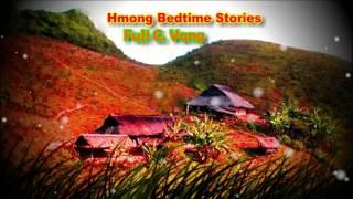 Tub Ntxuam & Yaj Yuam (Sad Love Story)