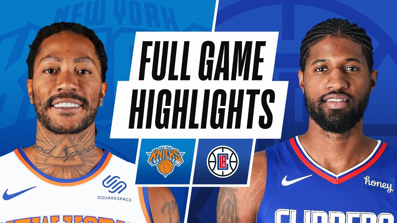 Download KNICKS at CLIPPERS | FULL GAME HIGHLIGHTS | May 9, 2021