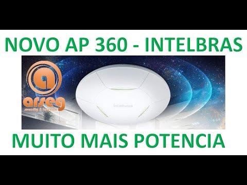 NOVO AP 360 INTELBRAS - 600Mw de potencia - E 10 cores nos leds